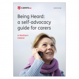 Self-advocacy guide for carers - Northern Ireland